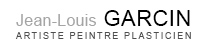 Jean Louis Garcin Artiste Peintre Plasticien